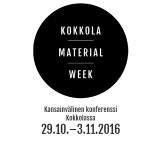 Kokkola Material Week 29.10.-3.11.2016
